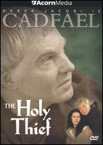 Cadfael: The Holy Thief - Ken Grieve