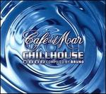 Caf� del Mar: Chill House, Vol. 2