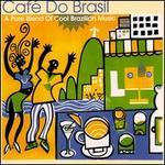 Café Do Brasil: A Pure Blend of Cool Brazilian Music