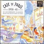 Cafe de Paris: 1930-1941: 24 Accordion Classics