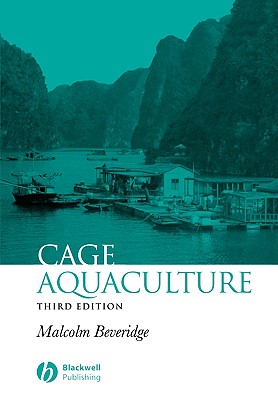 Cage Aquaculture - Berger, Peter L, and Beveridge, Malcolm C M