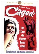 Caged - John Cromwell