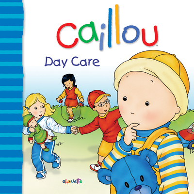 Caillou Day Care - L'Heureux, Christine