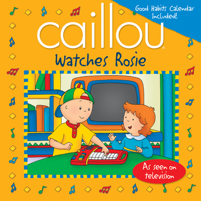 Caillou Watches Rosie - Johnson, Marion (Adapted by)