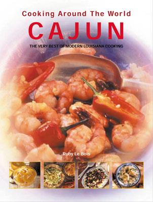 Cajun: Cooking Around the World - Le Bois, Ruby