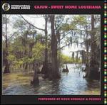 Cajun: Sweet Home Louisiana