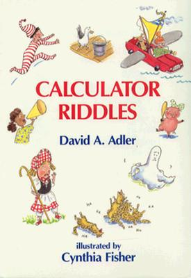 Calculator Riddles - Adler, David A