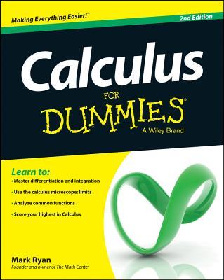 Calculus for Dummies - Ryan, Mark