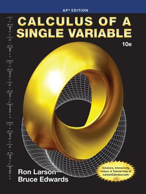 Calculus of a Single Variable (AP Edition) - Larson, Ron, Professor, and Edwards, Bruce H