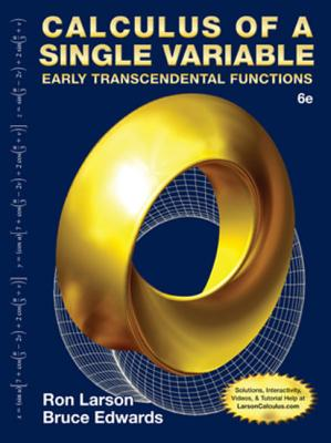Calculus of a Single Variable: Early Transcendental Functions - Larson, Ron, Professor