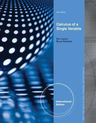 Calculus of a Single Variable - Larson, Ron, and Edwards, Bruce