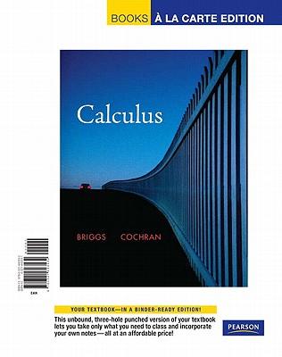 Calculus - Briggs, William L, and Cochran, Lyle