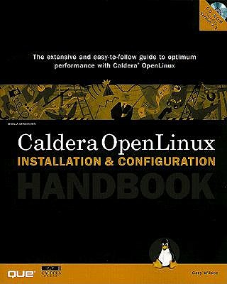 Caldera Openlinux Installation and Configuration Handbook - Wilson, Gary