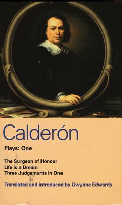 Calderon Plays: One - Calderon De La Barca, Pedro