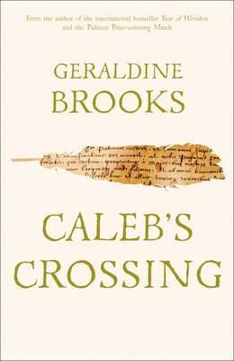Caleb's Crossing - Brooks, Geraldine