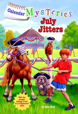 Calendar Mysteries #7: July Jitters - Roy, Ron