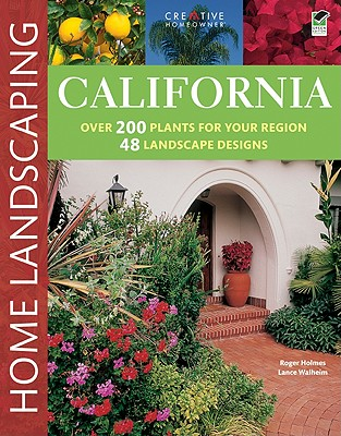 California Home Landscaping, 3rd Edition - Holmes, Roger, and Walheim, Lance