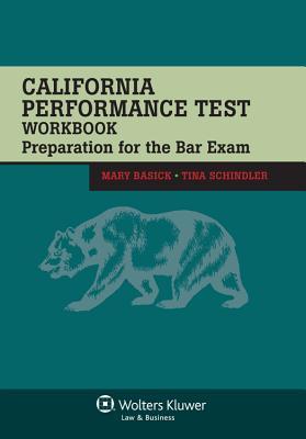 California Performance Test Workbook: Preparation for the Bar Exam - Basick, Mary