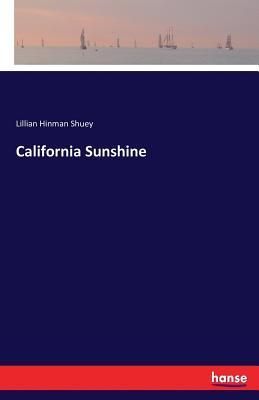 California Sunshine - Shuey, Lillian Hinman