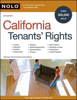 California Tenants' Rights - Portman, Janet, Attorney, and Brown, David