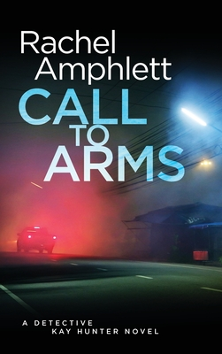 Call to Arms - Amphlett, Rachel