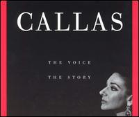 Callas: The Voice and the Story - Cesare Valletti (vocals); Ebe Stignani (vocals); Elvira de Hidalgo (vocals); Enzo Sordello (vocals);...