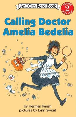 Calling Doctor Amelia Bedelia - Parish, Herman