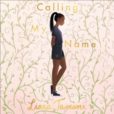 Calling My Name - Tamani, Liara, and Parks, Imani (Read by)