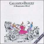 Calliope Dances: A Renaissance Revel