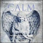 Calm on the Listening Ear of Night: Choral Works by Ren� Clausen & Stephen Paulus