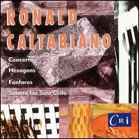 Caltabiano: Concertini; Sonata - Columbia University Group for Contemporary Music; Fred Sherry (cello); Hexagon Ensemble; Joyce Lindorff (harpsichord);...