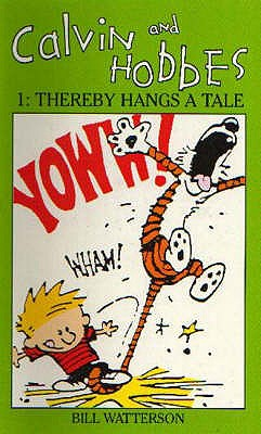Calvin And Hobbes Volume 1 `A': The Calvin & Hobbes Series: Thereby Hangs a Tail -