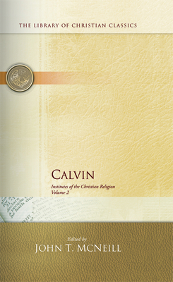 Calvin Institutes Vol 1 and 2 Set - Presbyterian Publishing Corp, and McNeill, John T (Editor)