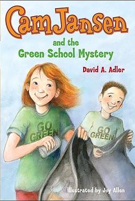 Cam Jansen and the Green School Mystery - Adler, David A