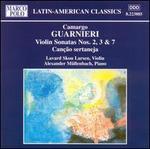 Camargo Guarnieri: Violin Sonatas 2, 3 & 7; Can??o sertaneja
