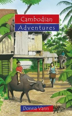 Cambodian Adventures - Vann, Donna