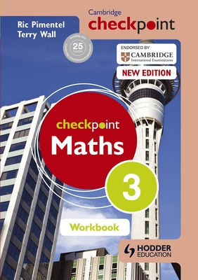 Cambridge Checkpoint Maths Workbook 3 - Wall, Terry, and Pimentel, Ric