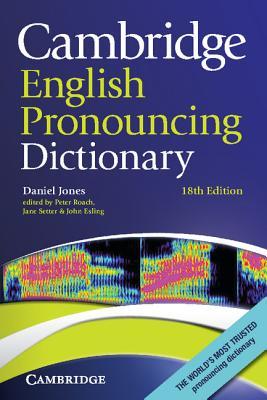 Cambridge English Pronouncing Dictionary - Jones, Daniel