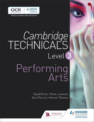 Cambridge Technicals Level 3 Performing Arts - Lewinski, Mark, and Parrish, Sam, and Porter, David