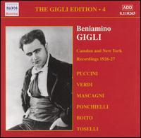 Camden and New York Recordings, 1926-27 - Beniamino Gigli (tenor); Giuseppe de Luca (baritone); Titta Ruffo (baritone)