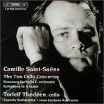 Camille Saint-Sa?ns: The Two Cello Concertos; Romance for cello & orchestra; Symphony in A major