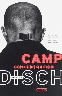 Camp Concentration - Disch, Thomas M
