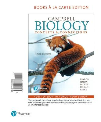 Campbell Biology: Concepts & Connections, Books a la Carte Edition - Taylor, Martha R, and Simon, Eric J, and Dickey, Jean L