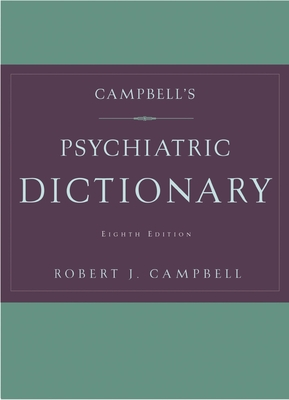 Campbell's Psychiatric Dictionary - Campbell, Robert Jean, M.D.