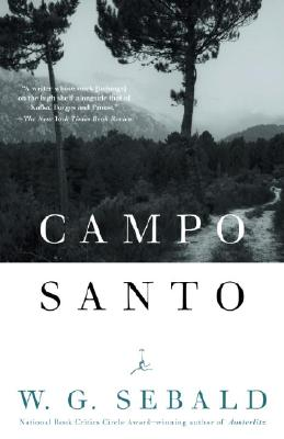 Campo Santo - Sebald, W G, and Bell, Anthea (Translated by)