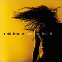 Can You Feel It - Rick Braun