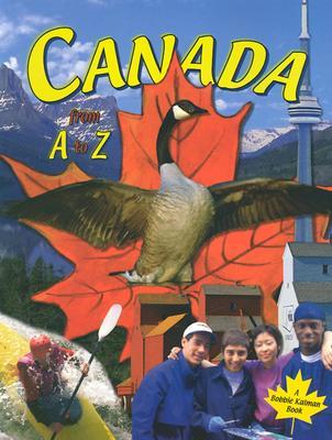 Canada from A to Z - Kalman, Bobbie Walker