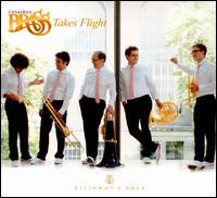 Canadian Brass Takes Flight - Achilles Liarmakopoulos (trombone); Brandon Ridenour (trumpet); Canadian Brass (brass ensemble); Charles Daellenbach (tuba);...