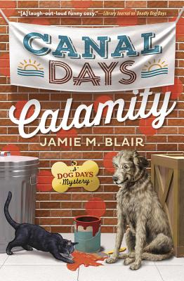 Canal Days Calamity - Blair, Jamie M