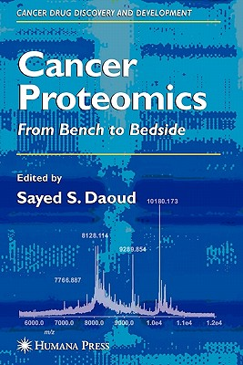 Cancer Proteomics: From Bench to Bedside - Daoud, Sayed S. (Editor)